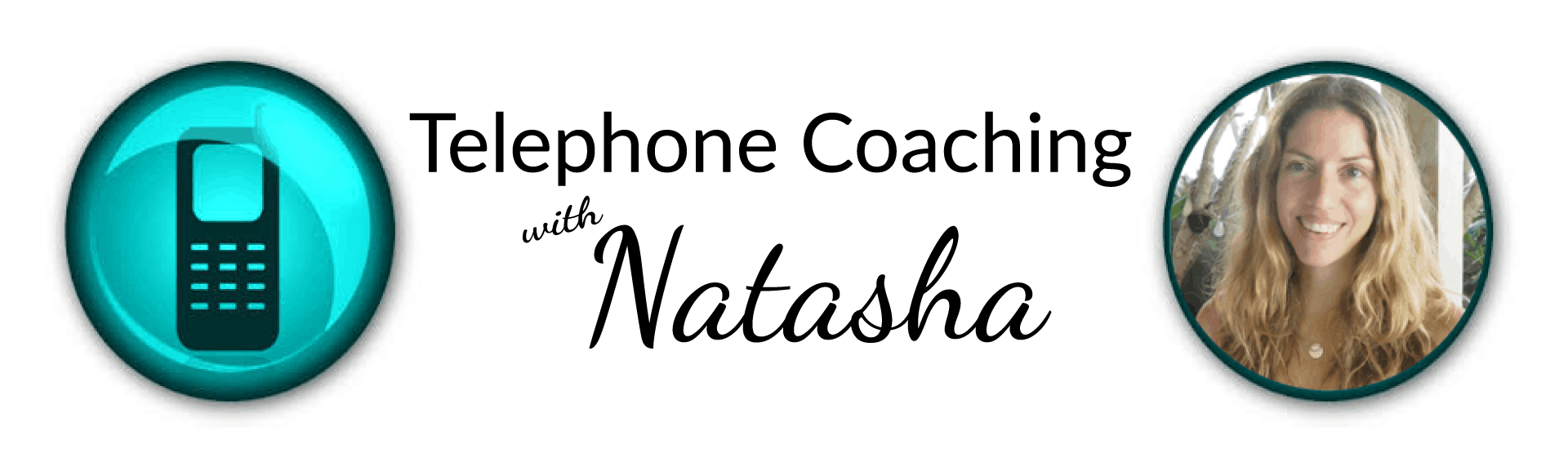 telephone coaching with Natasha St. Michael