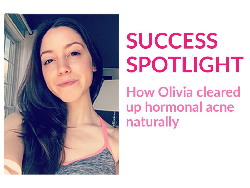 Read about how Olivia Dufour cleared up cystic acne naturally through her diet, skincare, and hair care routine.