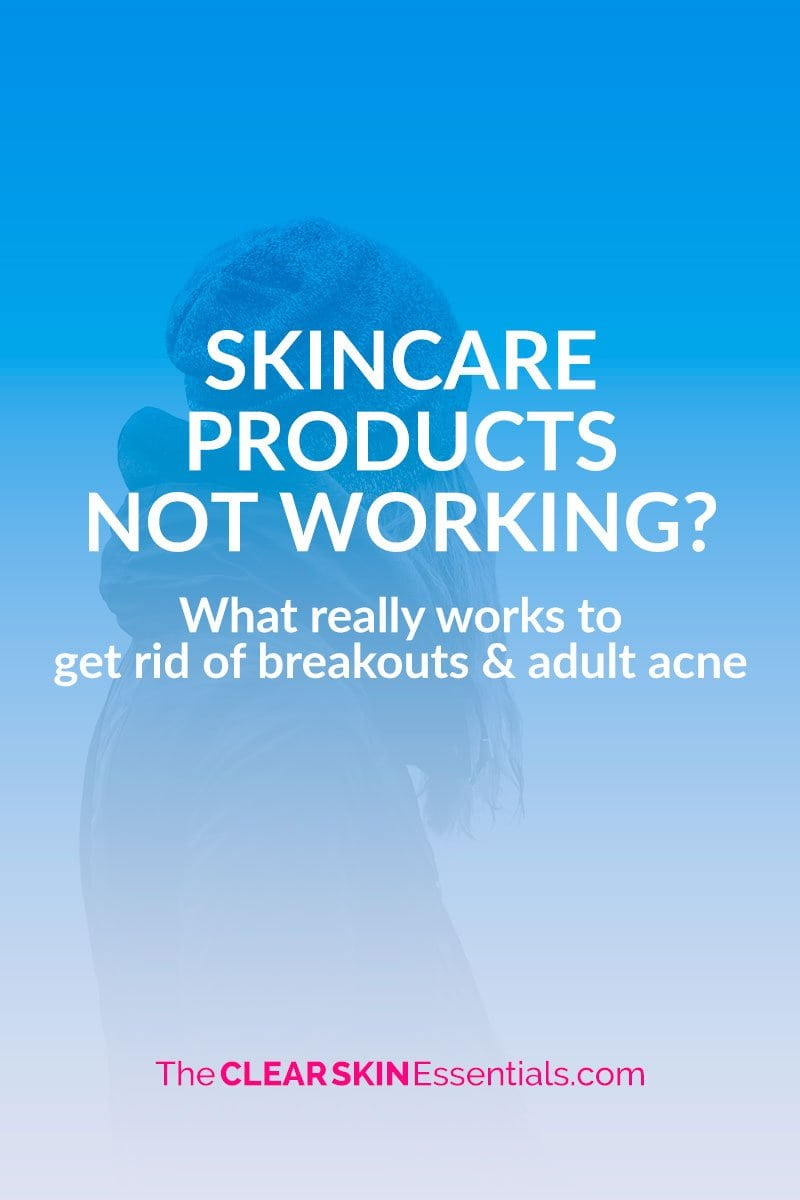 Is your skincare not working to get rid of acne and breakouts? Find out why, and what REALLy works.