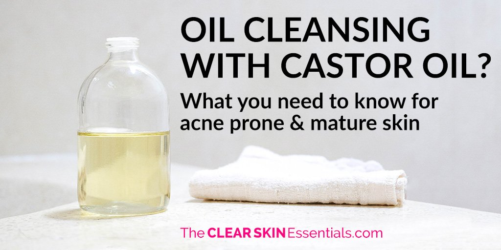 How to oil cleanse with castor oil, plus the mistakes to avoid if you have acne or mature skin.