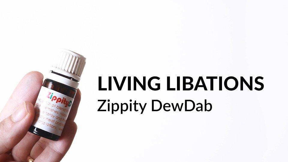 Living Libations Zippity DewDab review