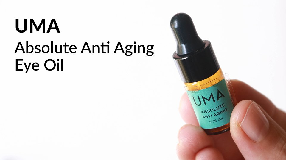 UMA Absolute Anti Aging Eye Oil review.