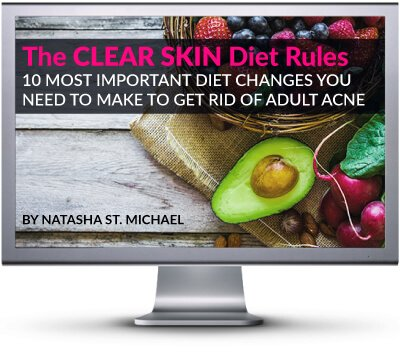 The Clear Skin Diet Rules video course on how to improve your diet for clear skin