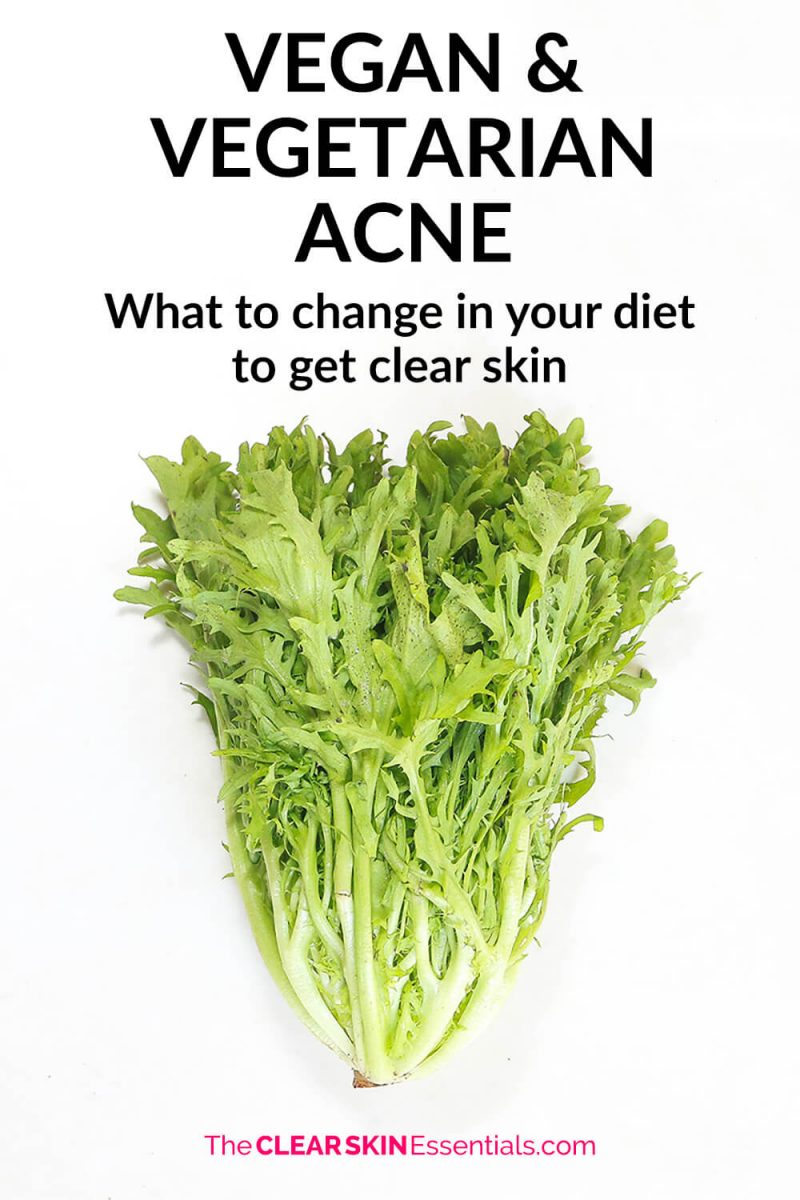 How to fix vegan and vegetarian diet to clear up acne and breakouts.