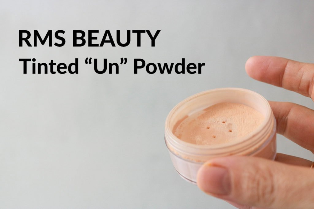"Clean Beauty Makeup Review featuring RMS Beauty ""Un"" Powder (tinted) in shade 2-3."