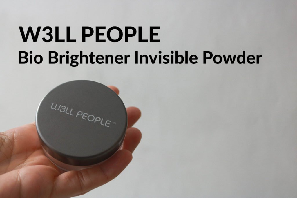 Clean Beauty Makeup Review featuring W3LL People Bio Brightener Invisible Powder.