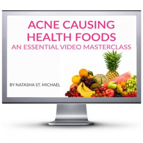 Acne Causing Health Foods Video Masterclass