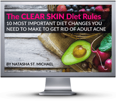 The CLEAR SKIN Essentials Diet Rules video course on how to fix up your diet for clear skin