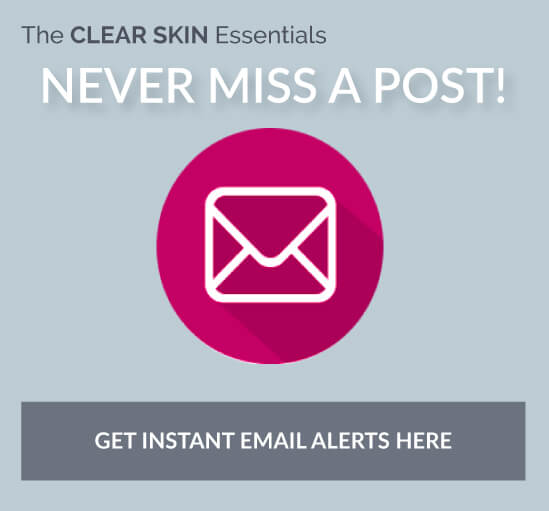 Subscribe to the blog to get email alerts when a new blog post is published on The CLEAR SKIN Essentials