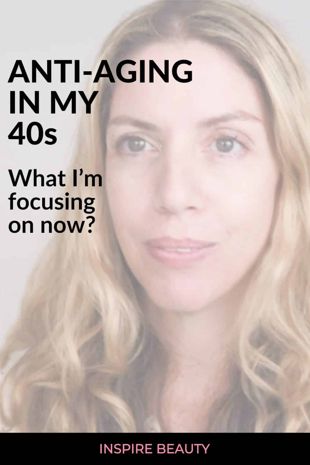 Anti-aging in my 40s, how am I taking care of my skin and body to stay young