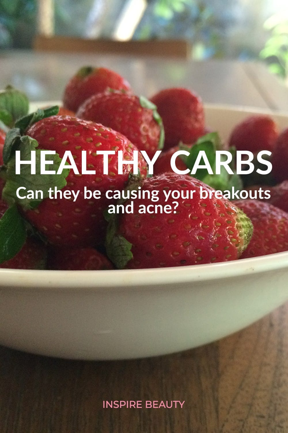 How healthy carbs and fruit could be causing acne and breakouts