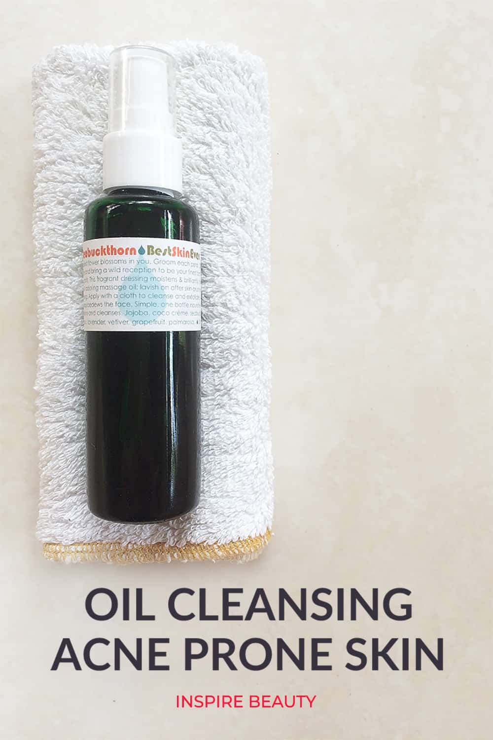 how to do oil cleansing method for acne prone skin using Living Libations Seabuckthorn Best Skin Ever and Hemp Face Cloth