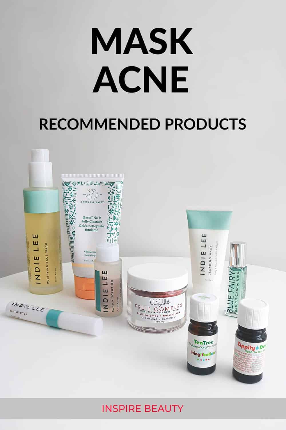 Recommended mild and clarifying skin care products for mask acne: Indie Lee Clearing Mask, Indie Lee Banish Solution, Verdura naturalternative Fruit Complex and Blue Fairy, Tea Tree Oil