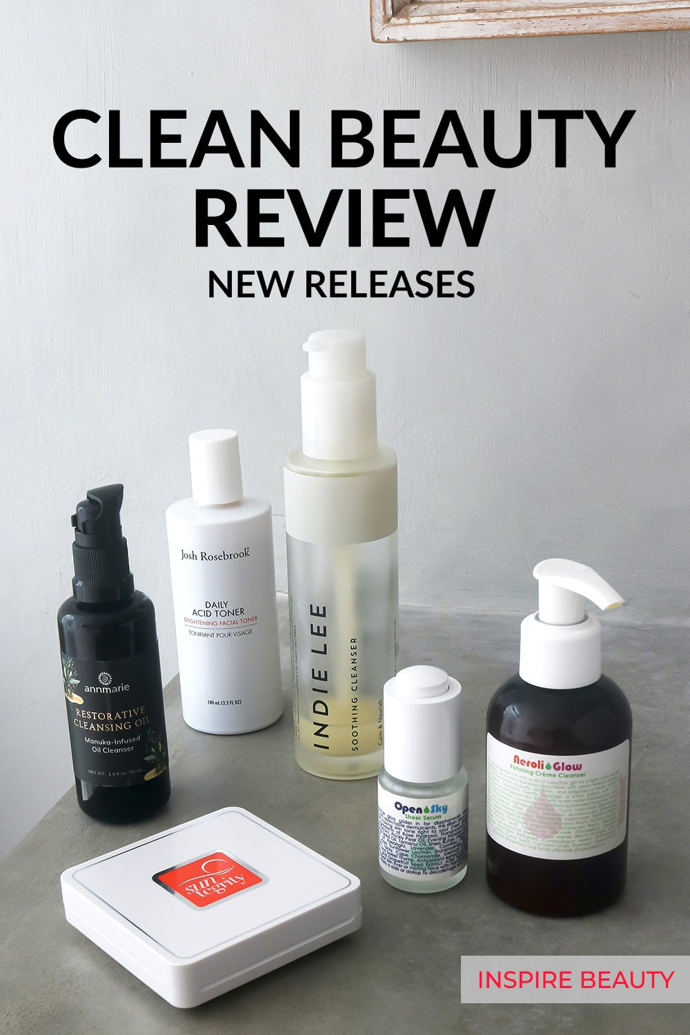 Review of new products from Living Libations, Sunetgrity, Josh Rosebrook, Indie Lee, Annmarie Skin Care